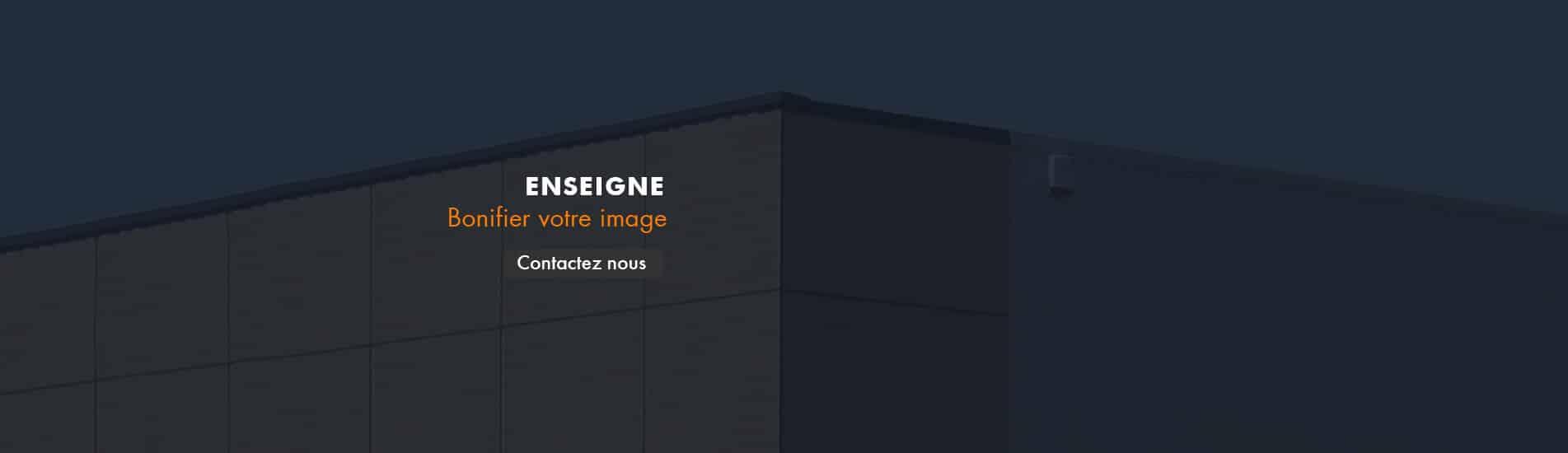 Enseignes, bonifier votre image avec Studio218